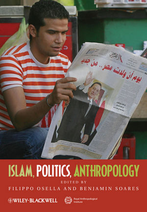Islam, Politics, Anthropology (1444332953) cover image