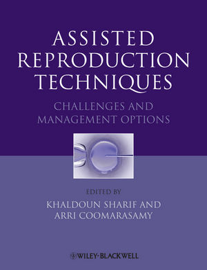Assisted Reproduction Techniques: Challenges and Management Options (1444335553) cover image