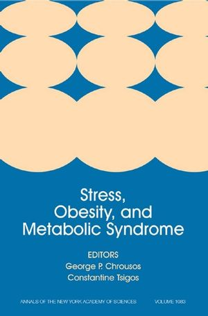 Stress, Obesity, and Metabolic Syndrome, Volume 1083
