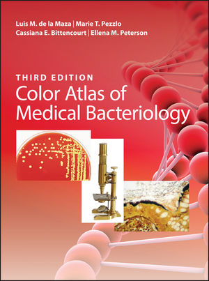 Color Atlas of Medical Bacteriology, 3rd Edition