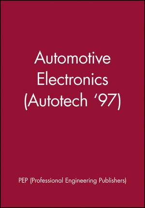 Automotive Electronics (Autotech '97)