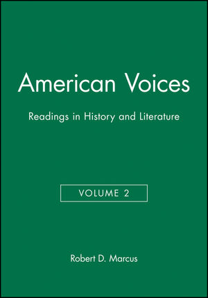 American Voices, Volume 2: Readings in History and Literature