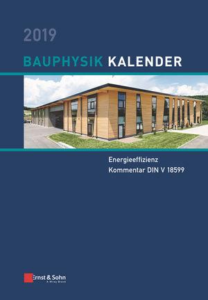 Bauphysik Kalender 2019: Schwerpunkt