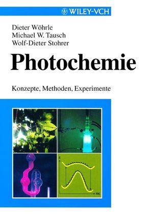 Photochemie: Konzepte, Methoden, Experimente