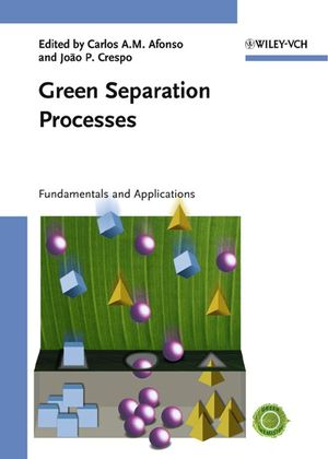 Green Separation Processes: Fundamentals and Applications (3527309853) cover image
