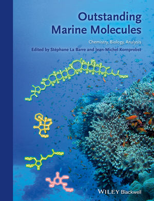 Outstanding Marine Molecules: Chemistry, Biology, Analysis