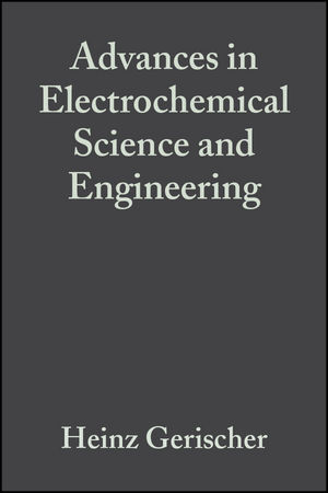 Advances in Electrochemical Science and Engineering, Volume 2