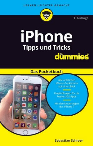 iPhone Tipps und Tricks für Dummies das Pocketbuch, 3. Auflage