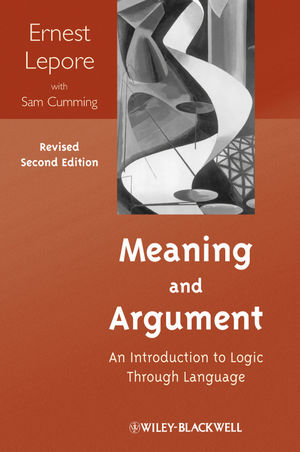 Meaning and Argument: An Introduction to Logic Through Language, Second, Revised Edition (EHEP002853) cover image