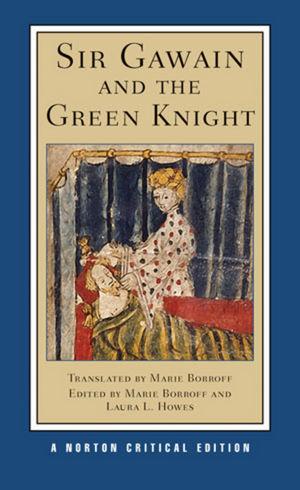 Sir Gawain and the Green Knight, A Norton Critical Edition