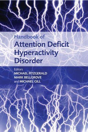 Childhood / Teenage Attention Deficit Hyperactivity Disorder