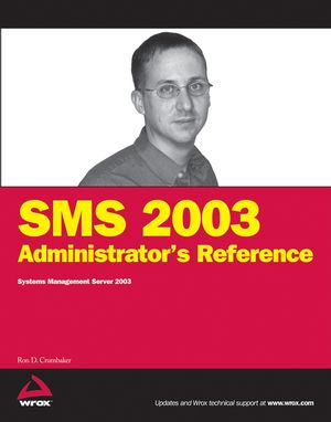SMS 2003 Administrator's Reference: Systems Management Server 2003