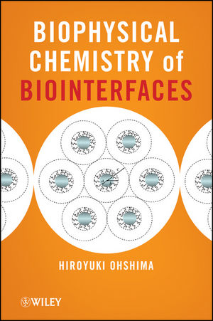 Biophysical Chemistry of Biointerfaces (0470169354) cover image