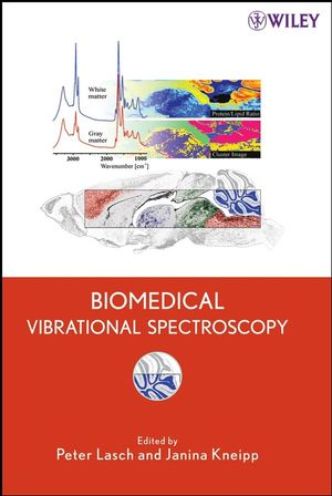 Biomedical Vibrational Spectroscopy  (0470229454) cover image