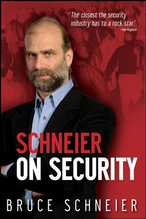 Schneier on Security (0470395354) cover image