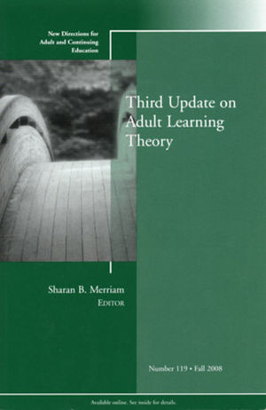 Third Update on Adult Learning Theory: New Directions for Adult and Continuing Education, Number 119 (0470417854) cover image