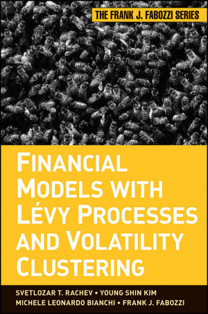 Financial Models with Levy Processes and Volatility Clustering (0470482354) cover image