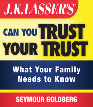 Can You Trust Your Trust: What Your Family Needs to Know