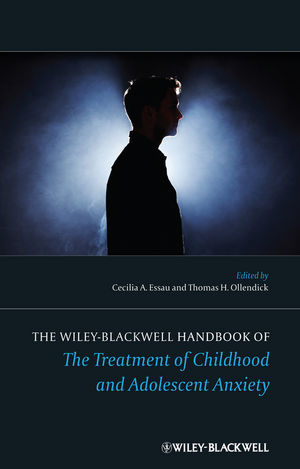 The Wiley-Blackwell Handbook of The Treatment of Childhood and Adolescent Anxiety (0470667354) cover image