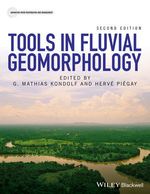Tools in Fluvial Geomorphology, 2nd Edition