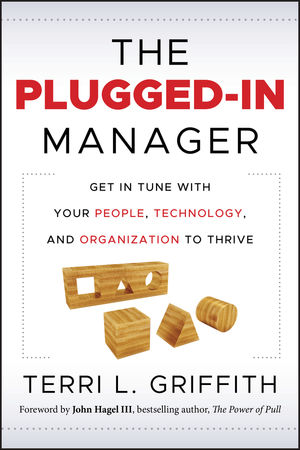 The Plugged-In Manager: Get in Tune with Your People, Technology, and Organization to Thrive (0470903554) cover image