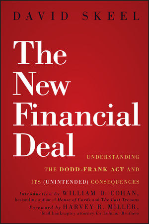 The New Financial Deal: Understanding the Dodd-Frank Act and Its (Unintended) Consequences (0470942754) cover image
