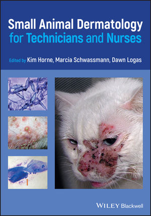 Small Animal <span class='search-highlight'>Dermatology</span> for Technicians and Nurses