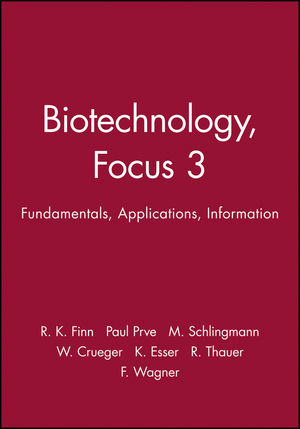 Biotechnology, Focus 3: Fundamentals, Applications, Information