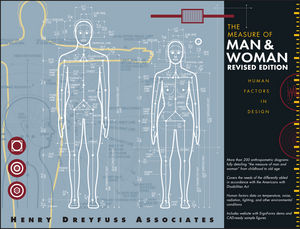 The Measure of Man and Woman: Human Factors in Design, Revised Edition (0471099554) cover image