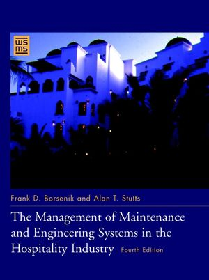 The Management of Maintenance and Engineering Systems in the Hospitality Industry, 4th Edition (0471141054) cover image