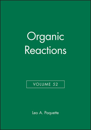Organic Reactions, Volume 52