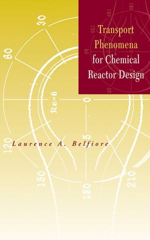 Transport Phenomena for Chemical Reactor Design (0471202754) cover image