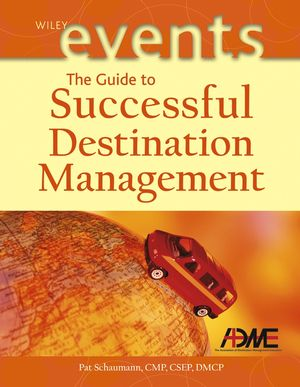 The Guide to Successful Destination Management (0471226254) cover image