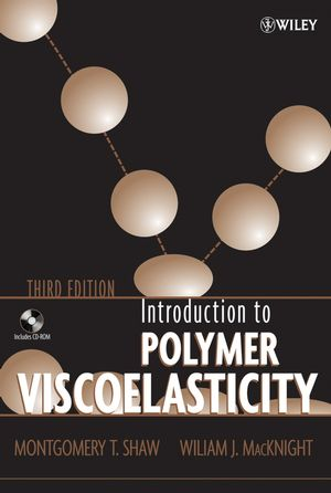 Introduction to Polymer Viscoelasticity, 3rd Edition (0471740454) cover image