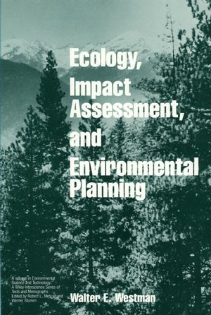 Ecology, Impact Assessment, and Environmental Planning (0471808954) cover image