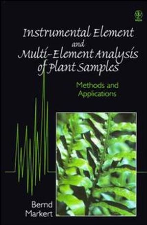 Instrumental Element and Multi-Element Analysis of Plant Samples: Methods and Applications