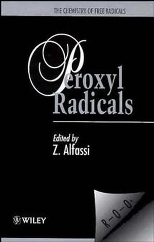 The Chemistry of Free Radicals: Peroxyl Radicals