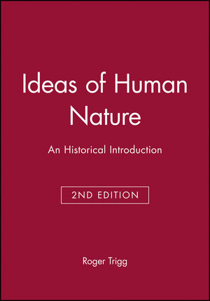 Ideas of Human Nature: An Historical Introduction, 2nd Edition