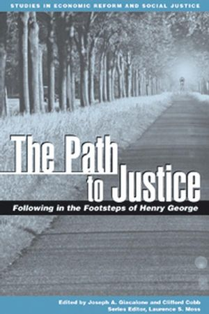The Path to Justice: Following in the Footsteps of Henry George (0631230254) cover image