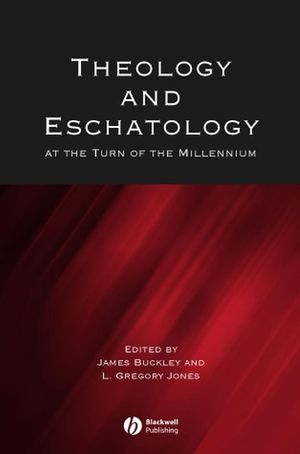 Theology and Eschatology at the Turn of the Millennium (0631233954) cover image