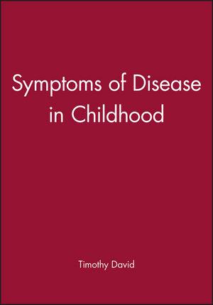Symptoms of Disease in Childhood