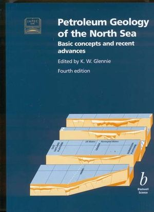 Petroleum Geology of the North Sea: Basic Concepts and Recent Advances, 4th Edition (0632038454) cover image