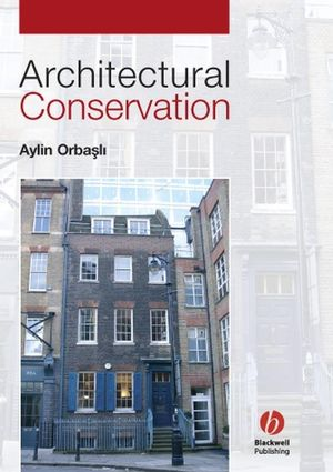 Architectural Conservation: Principles and Practice (0632040254) cover image