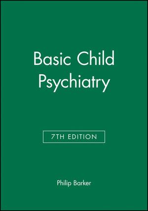 Basic Child Psychiatry, 7th Edition
