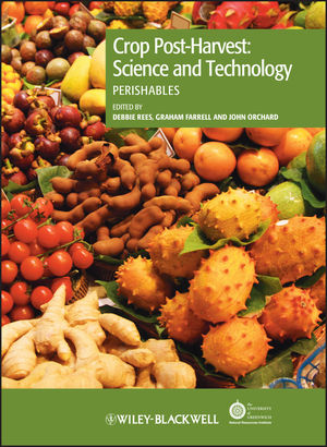 Crop Post-Harvest: Science and Technology, Perishables (0632057254) cover image