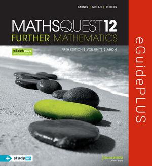 Maths Quest 12 Further Mathematics 5E eGuidePLUS (Online Purchase)