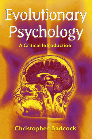 Evolutionary Psychology: A Clinical Introduction (0745622054) cover image
