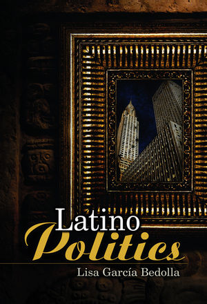 Introduction to Latino Politics in the U.S. (0745633854) cover image