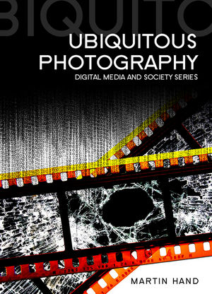 Ubiquitous Photography (0745647154) cover image
