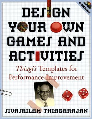 Design Your Own Games and Activities: Thiagi